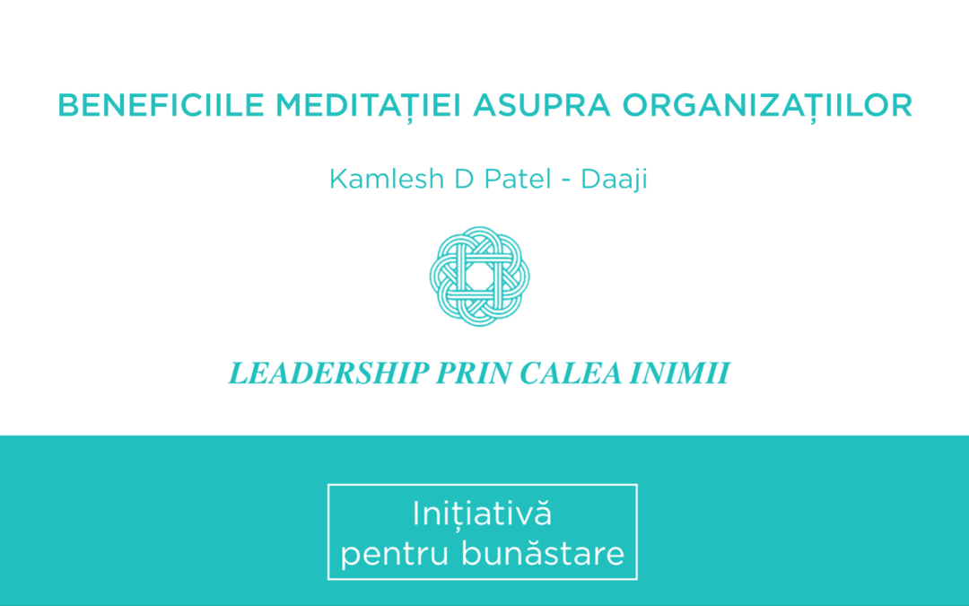 Beneficiile meditației asupra organizațiilor